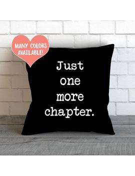 Just One More Chapter Pillow, Book Lover Gifts, Library Decor, Reading Nook, Bibliophile Gifts, Librarian Gift, Book Worm Gift by Etsy