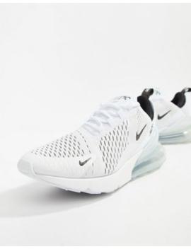 Nike – Air Max 270 – Weiße Sneaker, Ah8050 100 by Asos