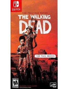 Nintendo Switch by The Walking Dead: The Final Season