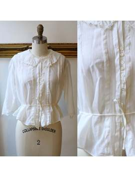 1910s Sheer White Cotton Blouse // 1910s Cotton Blouse // Antique Cotton Top by Etsy