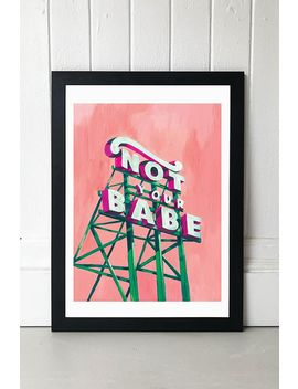 Sophie Ward Not Your Babe Wall Art by Sophie Ward