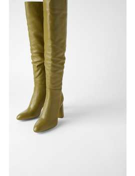 Leather High Heel Boots With Tall Leg New Inwoman by Zara