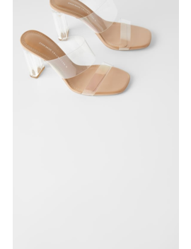 Vinyl Sandals With Methacrylate Heel Heeled Sandals Shoes Woman by Zara