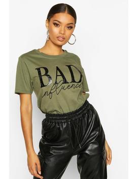 Bad Influence Pu Applique Slogan Tee by Boohoo