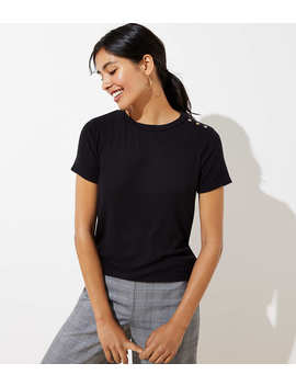 Ribbed Shoulder Button Tee by Loft