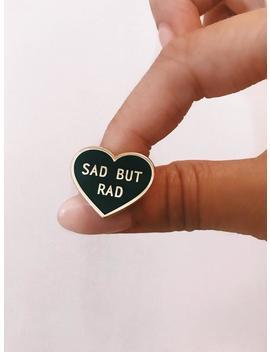 Sad But Rad Enamel Pin Badge Emo by Etsy