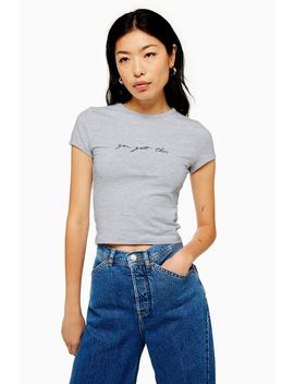 Petite You Got This T Shirt by Topshop