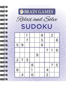 Brain Games: Relax And Solve Sudoku Puzzles by Publications International Staff
