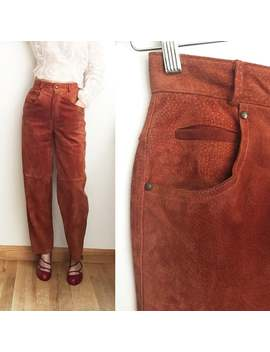 80s West Bay Rust Suede Pants   Genuine Leather Suede 5 Pocket Jeans   High Waist Trousers by Etsy