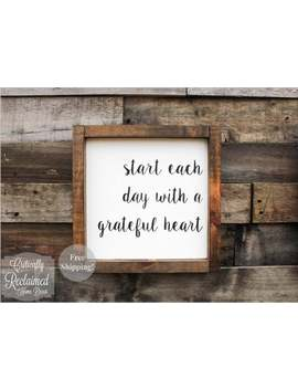 Wood Sign • Start Each Day With A Grateful Heart • Free Shipping • Home Decor • Many Sizes To Choose From! by Etsy