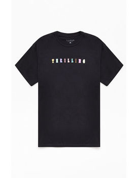 Pac Sun Thrilling T Shirt by Pacsun