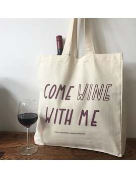 Come Wine With Me Natural Canvas Slogan Tote Bag by Etsy