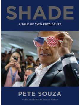 Shade: A Tale Of Two Presidents by Better World Books
