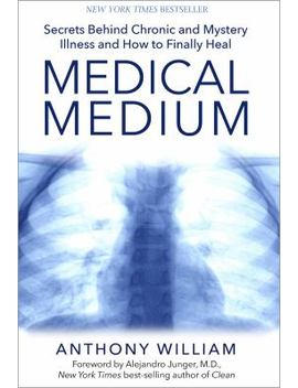 Medical Medium: Secrets Behind Chronic And Mystery Illness And How To Finally Heal by Better World Books