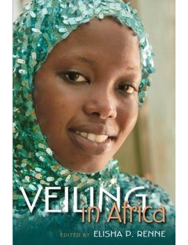 Veiling In Africa by Better World Books