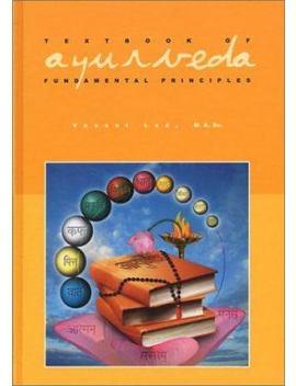 Textbook Of Ayurveda Vol. 1. Fundamental Principles Of Ayurveda by Better World Books