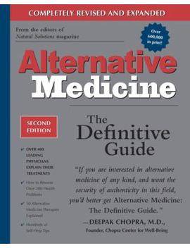 Alternative Medicine: The Definitive Guide by Better World Books