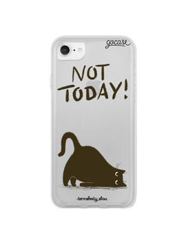 Not Today Phone Case by Gocase