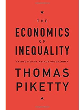The Economics Of Inequality by Better World Books