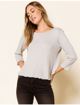 West Of Melrose Waffle You Waiting For Gray Womens Thermal Top by West Of Melrose