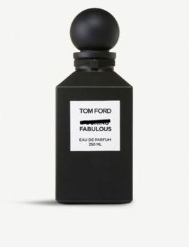 Fabulous Eau De Parfum 250ml by Tom Ford