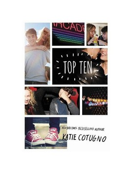 Top Ten   By Katie Cotugno (Hardcover) by By Katie Cotugno (Hardcover)