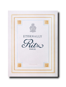 Eternally Ritz Book by Assouline