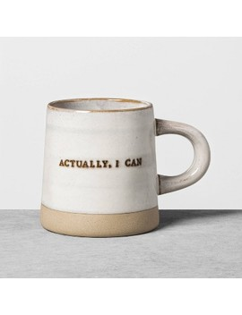 Stoneware Mug Actually I Can   Hearth & Hand With Magnolia by Hearth & Hand With Magnolia