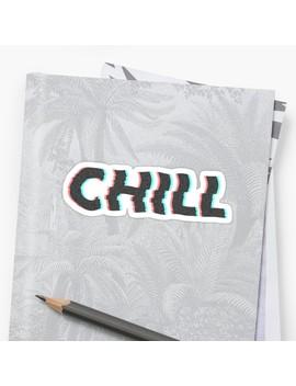 Chill Dude Sticker by William Harris