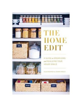 Home Edit : A Guide To Organizing And Realizing Your House Goals (Includes Refrigerator Labels) by Shop Collections