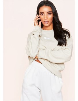Scarlet Beige Mood Slogan Oversized Sweatshirt by Missy Empire