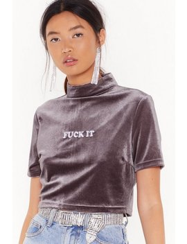 Fuck It Velvet Crop Top by Nasty Gal