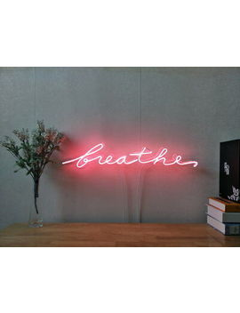 New Breathe Neon Sign For Bedroom Wall Home Decor Artwork Light With Dimmer by Ebay Seller