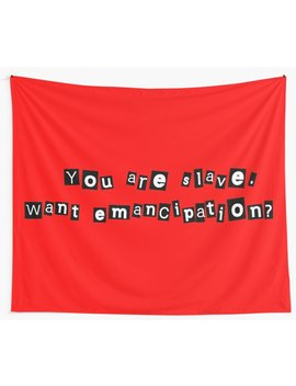 You Are Slave. Wall Tapestry by Robogineer