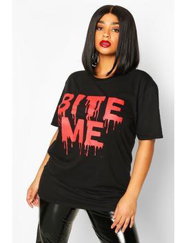 Plus 'bite Me' Slogan Halloween T Shirt by Boohoo