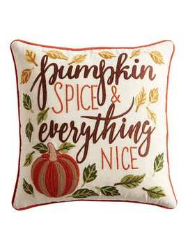 Pumpkin Spice &Amp; Everything Nice Pillow by Pier1 Imports