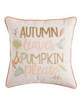 Autumn Leaves Pumpkin Please Pillow by Pier1 Imports