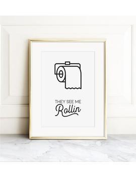 They See Me Rollin, Printable Bathroom Art, Kids Bathroom, Nursery Decor, Bathroom Rules, Typography Wall Art , Digital Print Art by Etsy