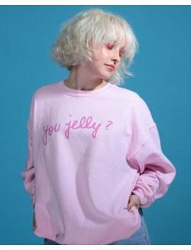 You Jelly? Sweatshirt by Glow Recipe