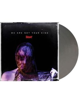 Slipknot   We Are Not Your Kind [Exclusive Silver Vinyl] by Fye