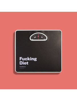 Fucking Diet Scale by Firebox