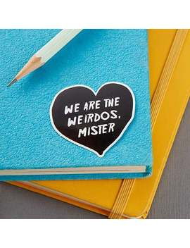 we-are-the-weirdos,-mister-sticker-__-vinyl-sticker,-cute-stationery,-planner-stickers,-the-craft-stickers by etsy