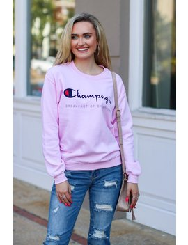 Champagne Breakfast Of Champions Graphic Sweatshirt by Madison + Mallory