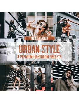 8-urban-style-mobile-lightroom-presets-_-blogger-presets-for-instagram-travel-lifestyle-fashion-photography by etsy