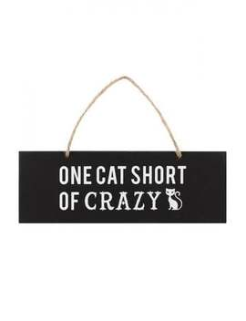 One Cat Short Of Crazy Wall Sign by Attitude Clothing