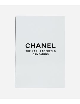 Chanel – The Karl Lagerfeld Campaigns by Karl Legerfeld