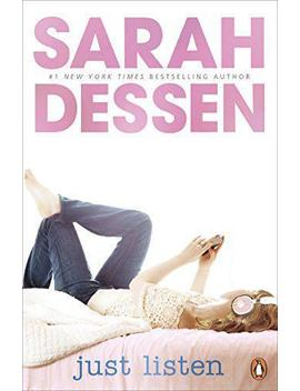 just-listen-by-sarah-dessen,-new-book,-free-&-fast-delivery,-(paperback) by ebay-seller