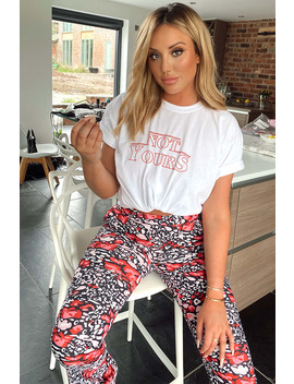 Charlotte Crosby White 'not Yours' Slogan T Shirt by In The Style