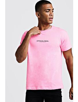 Man Official Fitted T Shirt In Washed Neon by Boohoo