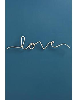 love-word-art by anthropologie
